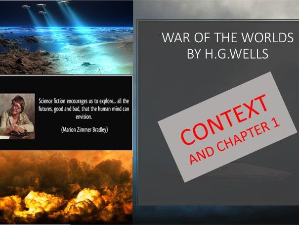 GCSE (9-1) War of The Worlds by H G Wells: Context and Chapter 1