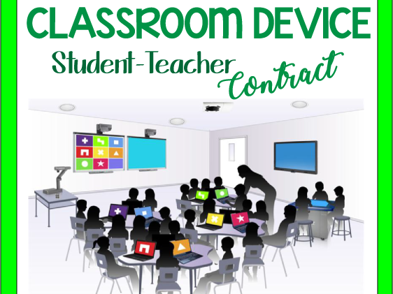Classroom Device Policy: Student-Teacher Contract