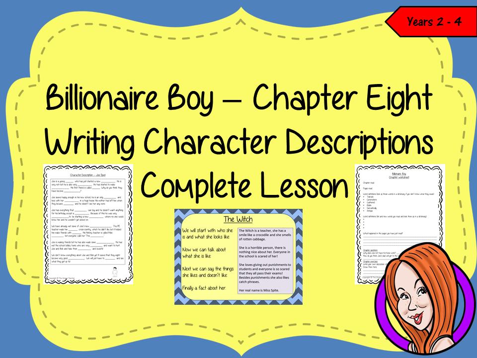 Writing Character Descriptions Lesson  – Billionaire Boy