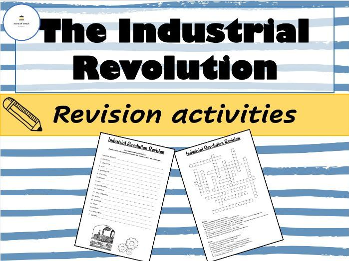 Industrial Revolution - Revision activities