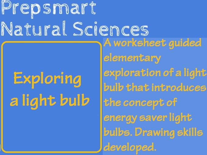 Exploring a light bulb