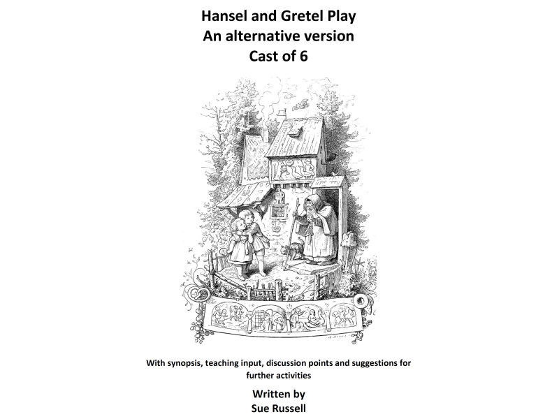 Hansel and Gretel Play cast of 6 alternative version