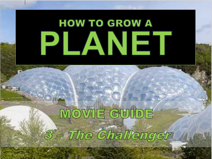 How to Grow a Planet: The Challenger (S1E03) - Movie Sheet
