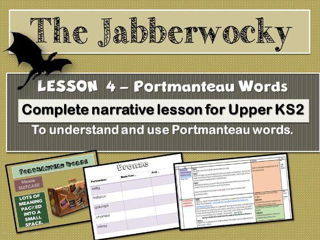 THE JABBERWOCKY - LESSON 4 - PORTMANTEAU WORDS.