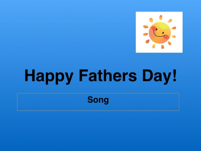 A simple, jolly little Fathers Day Song!