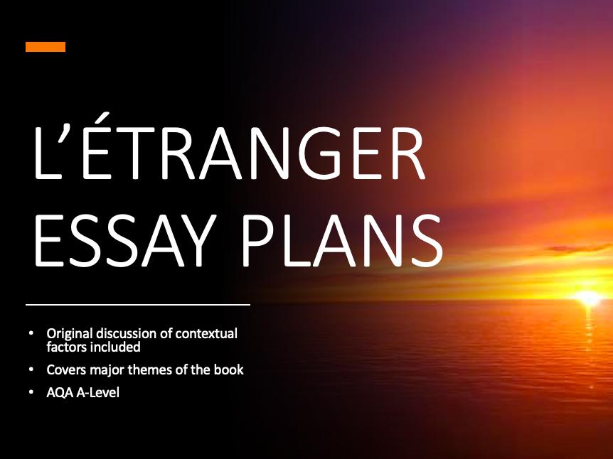AQA A Level French L'étranger Essay Plans (The Outsider, The Stranger)