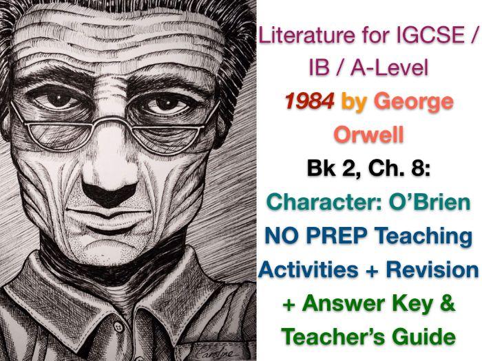 George Orwell - 1984 - Book 2, Ch. 8: O'Brien (IGCSE EXAM PREP + ANSWERS)