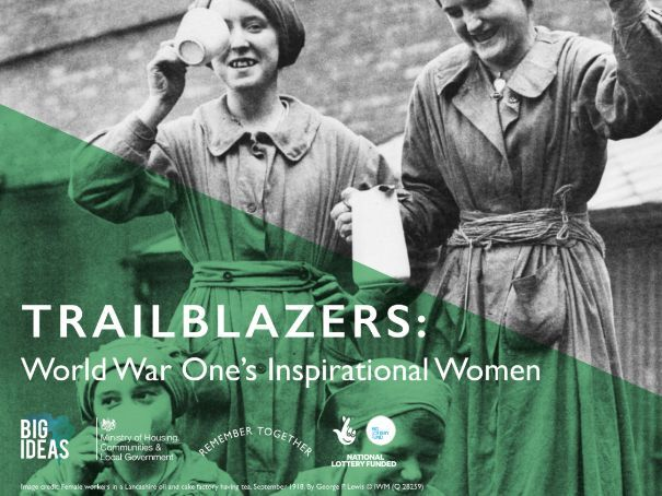 Trailblazers: World War One's Inspirational Women Lesson Plan Age 11-16
