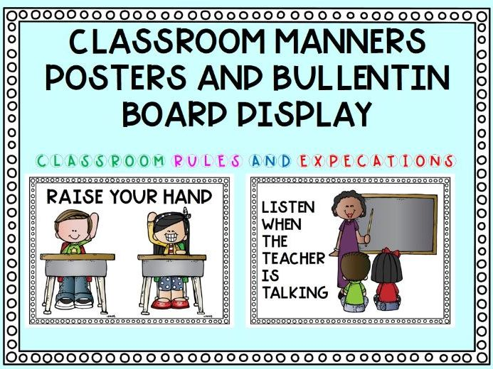 Classroom Manners/Rules Posters and Bulletin Display