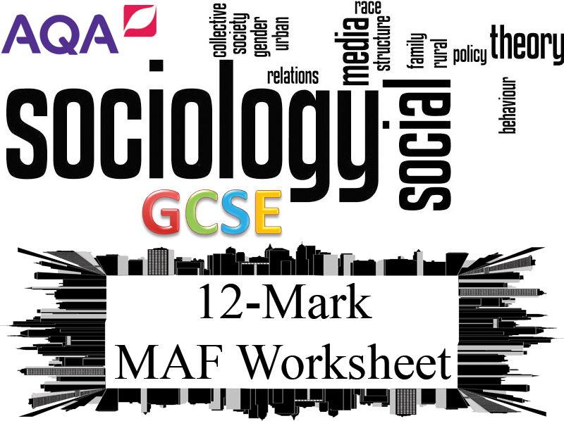 12 Mark Question Feedback Sheet - AQA GCSE Sociology [ 8192 ] - PEER SELF MAF Assessment DIRT Target
