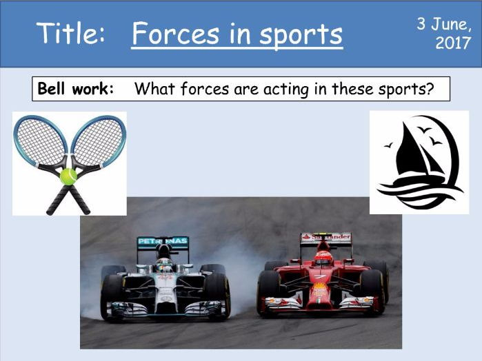 Year 7 Forces lesson 7 - Forces in sports