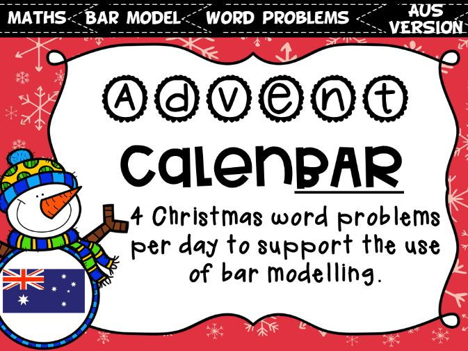 Christmas Advent Calen'BAR' Word Problems for Bar Modelling ($ VERSION)