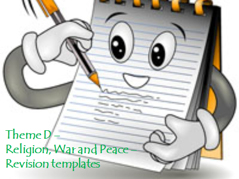 AQA GCSE RELIGIOUS STUDIES – REVISION TEMPLATES FOR THEME D – WAR AND PEACE