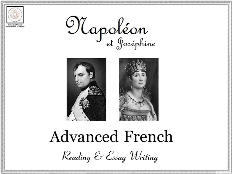 Advanced French Reading & Essay Writing: Napoléon et Joséphine