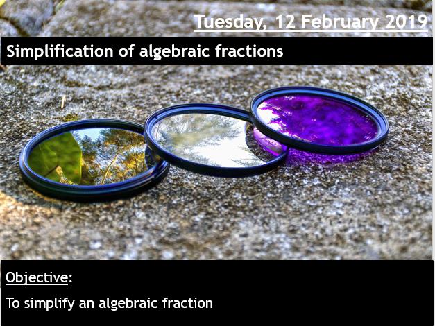 Simplifying algebraic fractions