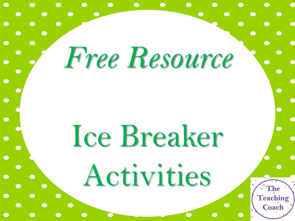 Ice Breaker Activities - Transition - New Form - Meeting Students