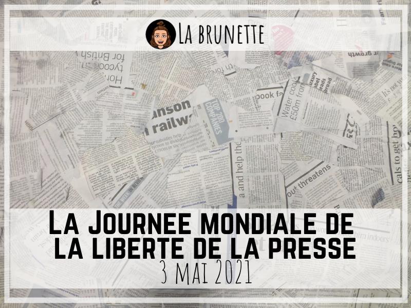 La Journée mondiale de la liberté de la Presse - 2021