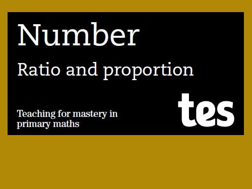 Ratio and proportion: Teaching for mastery booklet