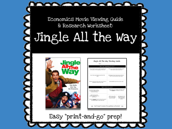 Jingle All the Way Movie Viewing Guide & Economics Worksheet *Print & Go Prep*