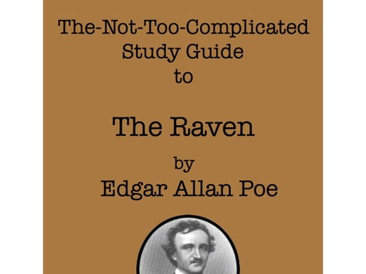 The Raven by Edgar Allan Poe - A Not-Too-Complicated Study Guide by Spike Literature