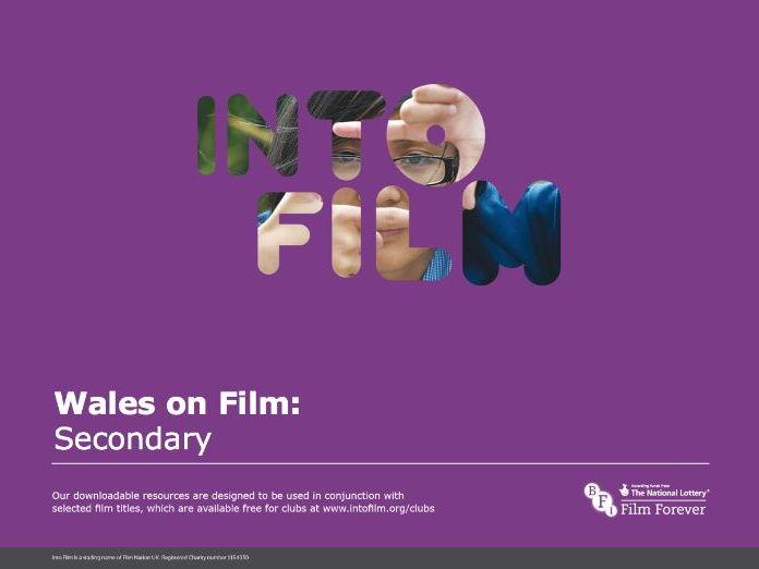 Wales on Film Secondary / Cymru ar Ffilm Nodiadau i athrawon