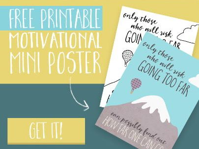 How Far One Can Go – FREE Motivational Mini Poster!