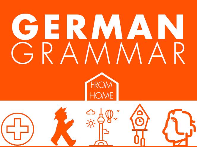 A GCSE German Grammar Guide