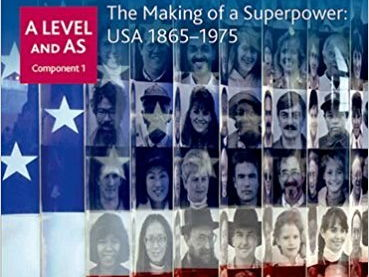 1K The making of a Superpower: USA, 1865–1975 (AS and A Level)