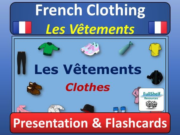 French Clothing Presentation (Les Vetements)