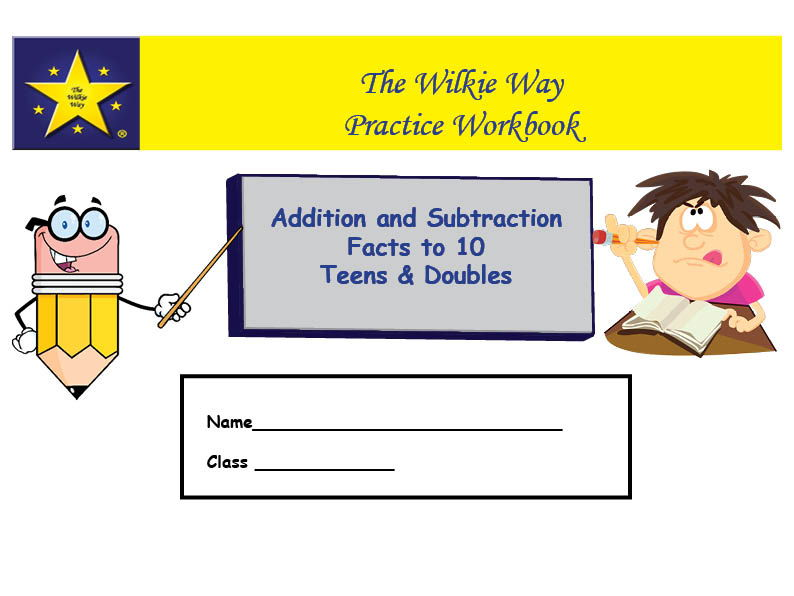 Practice Workbook: Facts to 10, Teens and Doubles
