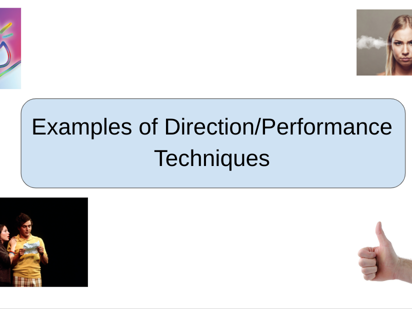 Examples of performance and direction techniques, Drama written exam