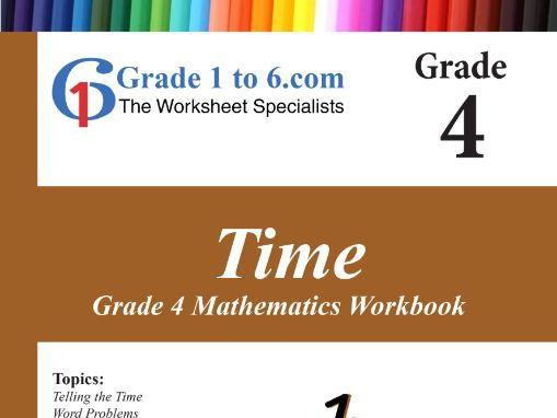 Time: Grade 4 Maths Workbook from www.Grade1to6.com Books