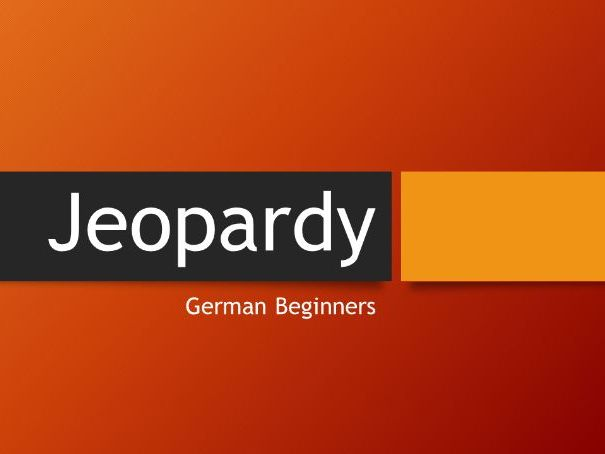 Jeopardy: Game for German beginners