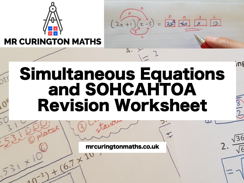 Simultaneous Equations and SOHCAHTOA Revision Worksheet