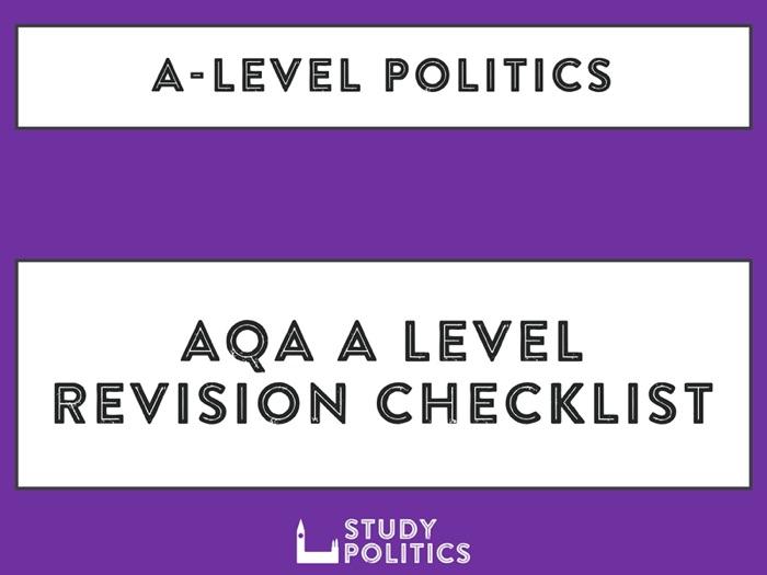 AQA A Level Politics Revision Checklist