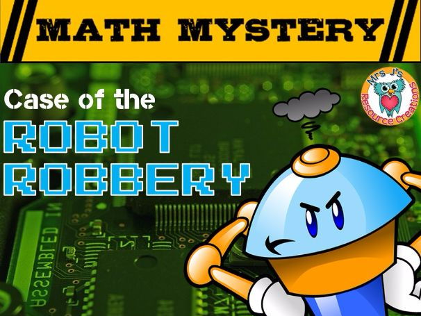 Rounding  Math Mystery: Case of The Robot Robbery (GRADE 3)