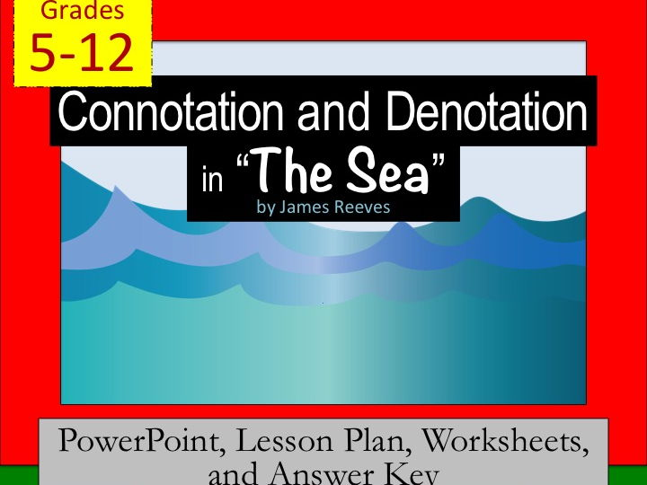 "Connotation, Denotation, and Figurative Language in ""The Sea"" by J. Reeves"