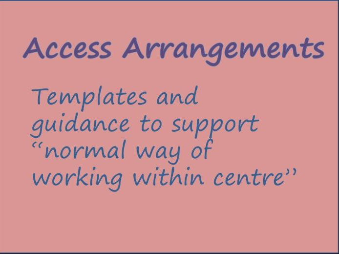 Access Arrangements Normal Way of Working Within Centre Template SENCo Access Arrangement Assessor