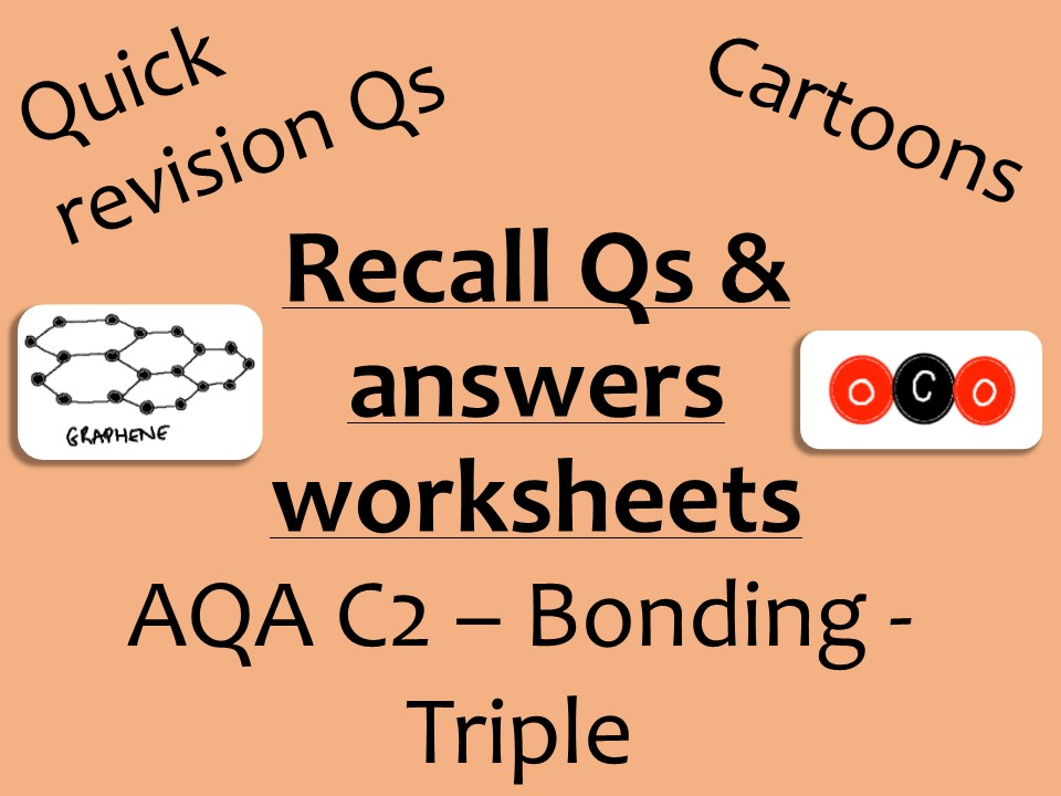 AQA Chemistry GCSE C2 Triple - bonding recall Qs