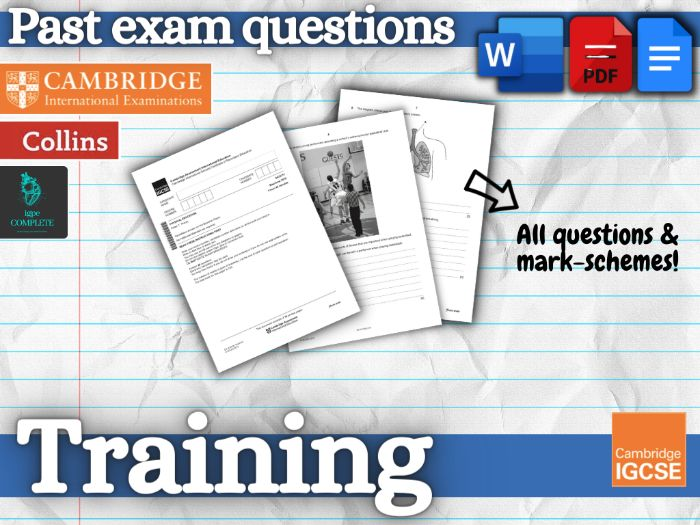 IGCSE PE - PAST EXAM QUESTIONS and mark schemes - CHAPTER 7 (Training)