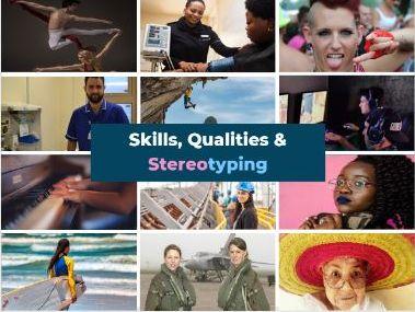 Skills, Qualities & Stereotyping - Careers/PSHE