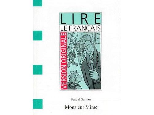 KS3 Reading in French ('Monsieur Mime' de Pascal Garnier)