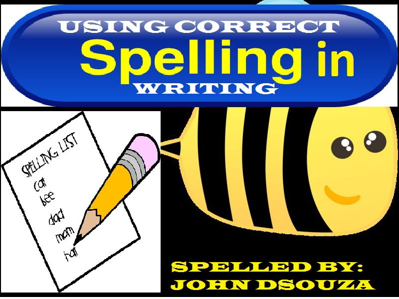 USING CORRECT SPELLING IN WRITING
