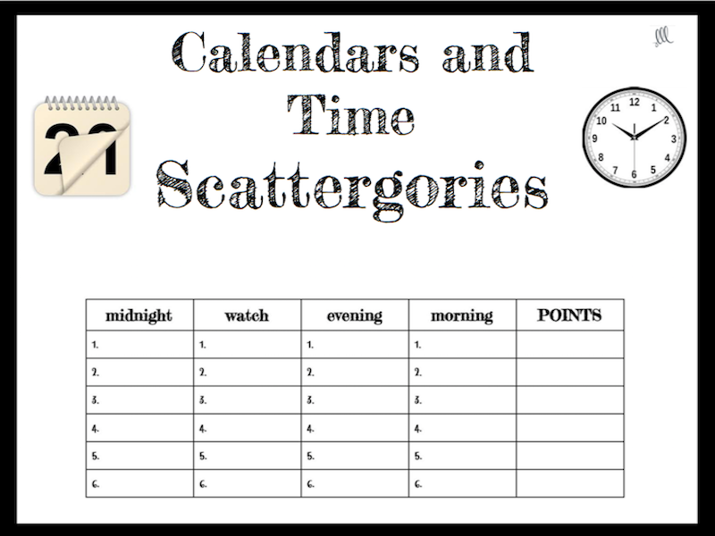 Calendars and Time Scattergories Game - ESL - ELL by ...