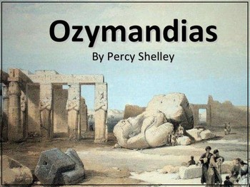 """Ozymandias"" by P. B. Shelley (Poem and Sonnet Worksheet)"