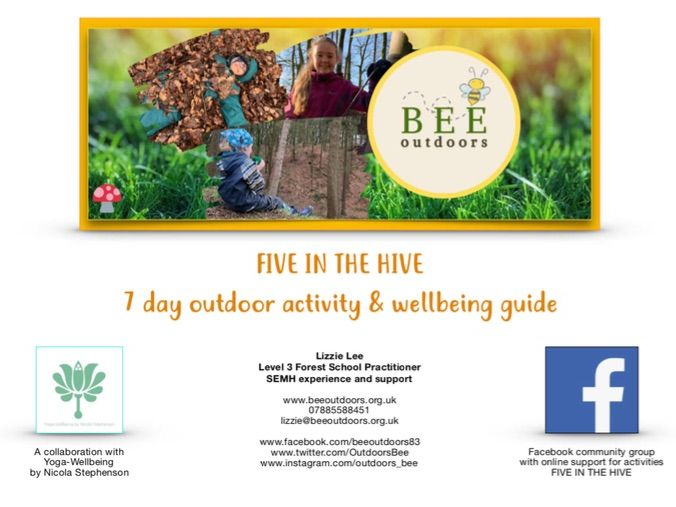 Five In The Hive: 7 day outdoor activity and wellbeing pack