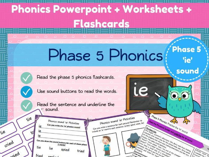 Phonics powerpoint + worksheets for the 'ie' sound