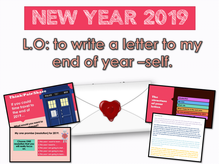 NEW YEAR 2019 - A  LETTER TO MY END OF YEAR SELF. (COMPLETE LESSON)