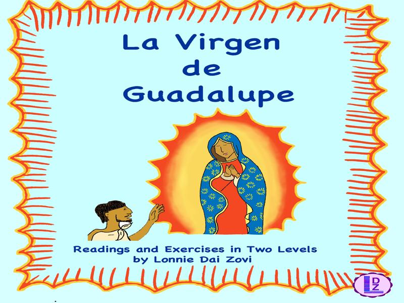 La Virgen de Guadalupe La Leyenda in Two Levels