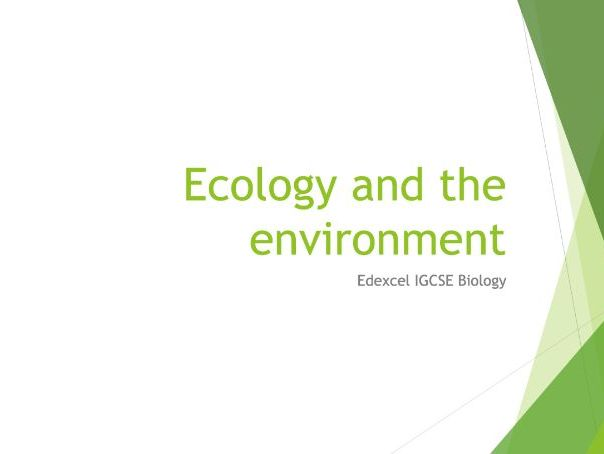Biology Edexcel IGCSE PowerPoints - Ecology and the environment